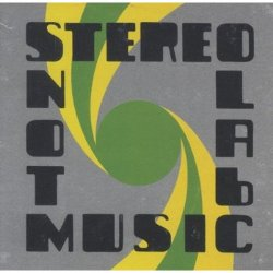 Stereolab - <i>Not Music</i>