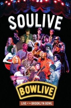 Soulive - <i>Bowlive: Live at the Brooklyn Bowl</i>