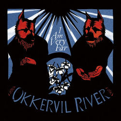 Okkervil River - <i>I Am Very Far</i>
