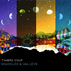 Timbre Coup Knuckles & Valleys