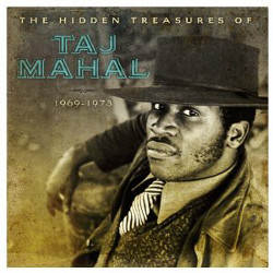 Taj Mahal - <i>The Hidden Treasures of Taj Mahal 1969-1973</i>