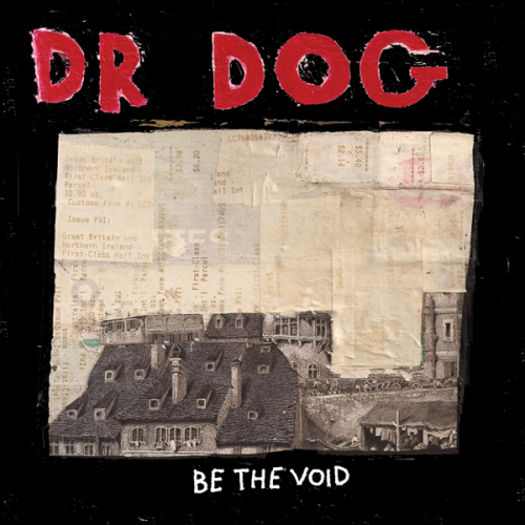 Dr. Dog Be the Void Do the Trick