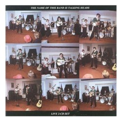 Talking Heads - <i>The Name of this Band is Talking Heads</i>