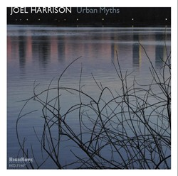 Joel Harrison - <i>Urban Myths</i>